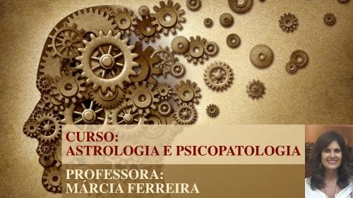 CURSO: ASTROLOGIA E PSICOPATOLOGIA – LANÇAMENTO – ONLINE